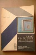 PCA/12 Jacques Monod IL CASO E LA NECESSITA´ EST Mondadori 1973/biologia - Medicina, Biologia, Chimica