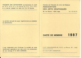 Lot De Deux Cartes De Membre à La Centrale De L'industrie Du Livre En Belgique. Assoc. Des Arts Graphiques. Liège - Printing & Stationeries