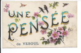 Vesoul (Haute Saône 70) Rare CPA Une Pensée De Vesoul (fleurs Oiseaux Sur Une Branche) Voir Le Dos - Vesoul