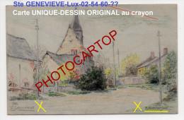 Ste GENEVIEVRE-Dessin Original-Crayon-Peintre-J .NEUBERGER-CP Unique All. D'Epoque-Guerre14-18-1WK- 02-54-60-Luxembourg- - Ohne Zuordnung