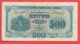 B428 / 1945 - 500 LEVA - Bulgaria Bulgarie Bulgarien Bulgarije - Banknotes Banknoten Billets Banconote - Bulgaria
