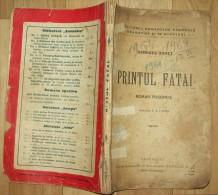 ROMANIA-PRINTUL FATAI,GEORGES OHNET - Boeken, Tijdschriften, Stripverhalen