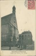18 SAINT AMAND MONTROND / Saint-Amand-Montrond, L'Eglise Des Carmes Et Le Collège / - Saint-Amand-Montrond