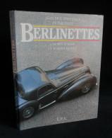 BERLINETTES Coupés D'Hier Et D'Aujourd'hui Jean-Paul THEVENET Peter VANN E.P.A. 1986 Mercedes Lamborghini De Tomaso Jagu - Auto