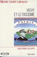 Poche  Vichy Et Le Fascisme 1987 - Histoire