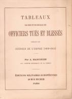 TABLEAUX PAR CORPS ET BATAILLES OFFICIERS TUES ET BLESSES GUERRE EMPIRE 1805 1815 GRANDE ARMEE NAPOLEON