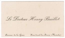 LE DOCTEUR HENRY BREILLOT AVENUE DE LA GARE SOURDEVAL-LA-BARRE MANCHE - Cartes De Visite