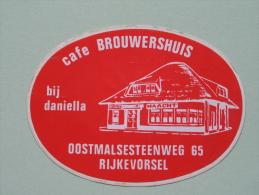 Café BROUWERSHUIS Bij Daniella Rijkevorsel ( +/- 11,5 Cm B / Zie Details Foto ) ! - Autocollants