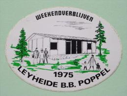 Weekendverblijven 1975 LEYHEIDE B.B. POPPEL ( +/- 12,5 Cm B / Zie Details Foto ) ! - Autocollants