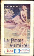 """Paul Cervières - La Femme Au Miroir - Collection """" Stella """"  N° 402 - Éditions De Petit Écho De La Mode - ( 1936 ) . - Bücher, Zeitschriften, Comics"""
