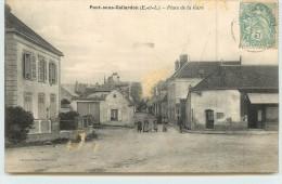 PONT SOUS GALLARDON  - Place De La Gare.(carte Vendue En L'état) - France
