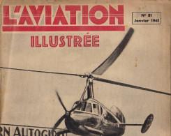 L´AVIATION ILLUSTREE Avion Autogire Pitcairn Italien Fiat Macchi Marchette Cant Junkers 88 Balbo - Libri, Riviste, Fumetti
