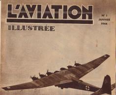 L´AVIATION ILLUSTREE Avion Messerschmitt 323 Voyage Stratosphere Farman Vol à Voile De Havilland DH98 - Libri, Riviste, Fumetti