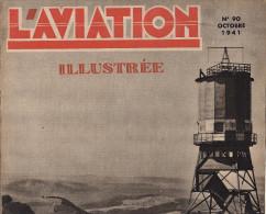 L´AVIATION ILLUSTREE Avion Vol à Voile Rohn Helicoptere Vought Sikorski Henri Crombez Hydravion Modelisme Potez 63 - Libri, Riviste, Fumetti