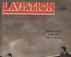 L´AVIATION ILLUSTREE Avion Vol à Voile Bruno Mussolini Hydravion BV138 Junkers 211 Flotte Aerienne Russe - Livres, BD, Revues