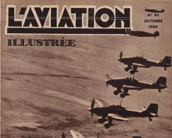 L´AVIATION ILLUSTREE Avion Bombardement En Piqué Vol à Voile Stuka JU88 Modelisme Morane 406 - Boeken, Tijdschriften, Stripverhalen
