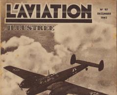 L´AVIATION ILLUSTREE Avion Messerschmitt 110 Avion Russe Jumo 211 Vol à Voile Pou Du Ciel Mod Rata J16 - Libros, Revistas, Cómics