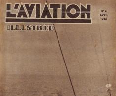 L´AVIATION ILLUSTREE Avion Porte Avion Junkers Pou Du Ciel Vol à Voile Sous La Neige Mod Bristol Beaufort - Libros, Revistas, Cómics