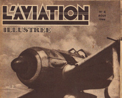 L´AVIATION ILLUSTREE Avion FW 190 Reservoir Tabuteau Fabre JU 88 Coupe Schneider Vol à Voile Mod Henschel HS129 - Boeken, Tijdschriften, Stripverhalen