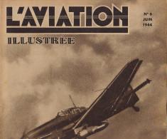 L´AVIATION ILLUSTREE Avion JU 88 Vol à Voile Frein à Disque Train Mod Bimoteur PE2 - Boeken, Tijdschriften, Stripverhalen