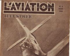 L´AVIATION ILLUSTREE Avion Aile Basse Planeur Militaire Record Visée Vol à Voile Mod Brewster Buccaneer - Books, Magazines, Comics