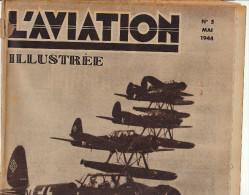 L´AVIATION ILLUSTREE Avion Max Holste S25 Record Vol à Voile Mod Dornier DO24 - Livres, BD, Revues