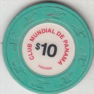 PANAMA - Club Mundial De Panama Casino, Chip $10 - Casino