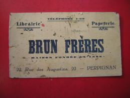 BUVARD   LIBRAIRIE PAPETERIE  BRUN FRERES 22 RUE DES AUGUSTINS PERPIGNAN  MAISON FONDEE EN 1888  TELEPHONE 1 -59 - Papierwaren