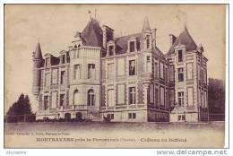 85 MONTRAVERS Près La POMMERAIE - Château Du DEFFEND - Nr 1393 Robin - D8 - France