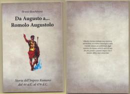Roma Storia Dell´Impero Romano :  Da Augusto A Romolo Augustolo     Di Bruno Boschinoni - Books, Magazines, Comics