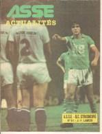 ASSE Actualités N° 91. FOOTBALL : SAINT-ETIENNE.  Match : A.S.S.E - R.C. STRASBOURG. Jean-François LARIOS - Sport
