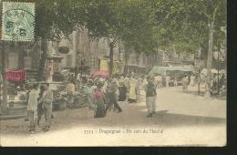 DRAGUIGNAN........un Coin Du Marché.......1907....colo Risée ...1 4 X 9 - Draguignan