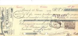 Lettre Change 1914 NANEAU Peignes  PARIS  Pour Cannes Alpes Maritimes -  Timbre Fiscal - Bills Of Exchange