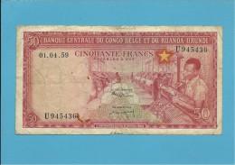 BELGIAN CONGO - 50 FRANCS - 01.04.1959 - P 32 - BANQUE CENTRALE DU CONGO BELGE ET DU RUANDA-URUNDI - BELGIUM - Ruanda-Urundi