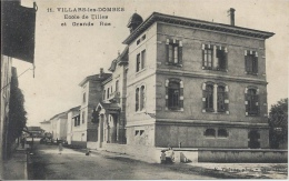 01 - VILLARD-LES-DOMBES - Ain - Ecole De Filles Et Grande Rue - Villars-les-Dombes