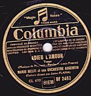78 Tours - Columbia DF 2462 - état TB - MARIO MELFI - ADIEU L´AMOUR - VIOLETTA - 78 T - Disques Pour Gramophone