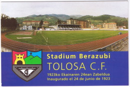 TOLOSA STADIUM BERAZUBI  TOLOSA CF  TBE - Calcio