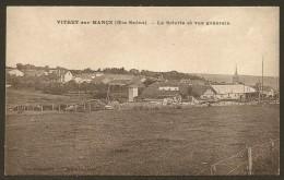 VITREY Sur MANCE La Scierie Et Vue Générale (Chatelet) Haute Saône (70) - France