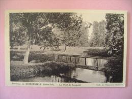 CP ENVIRONS DE QUIBERVILLE  LE PONT DE LONGUEIL - ECRITE EN 1935 - France