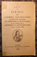 RARE+++ORDO DES CARMES DECHAUSSES.CONFRERERIE DU ST SCAPULAIRE.1938. - Religion & Esotericism