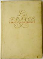 La France. Paris Et Ile De France / Doré Ogrizek - Livres, BD, Revues