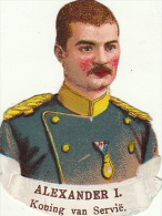 Alexandre I Roi De Serbie - Découpis