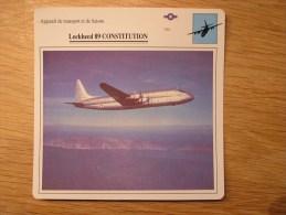 LOCKHEED 89 Constitution     FICHE AVION Avec Description  Aircraft Aviation Transport Et Liaison - Avions