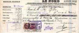 """Quittance De Prime D´assurance """"Le Nord"""", Année 1936. Cachet: Godart-Vincent, Saint-Omer. Timbre Fiscal 75c. - Bank & Insurance"""