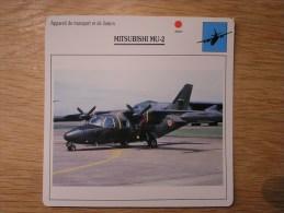 MITSUBISHI MU-2      FICHE AVION Avec Description  Aircraft Aviation Transport Et Liaison - Flugzeuge