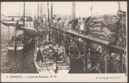 SENEGAL--LE PORT DE RUFISQUE----F.N---bataux--sacs Tres Animé - Senegal