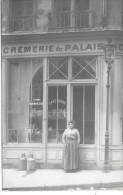 Devanture De MAGASIN - CREMERIE DU PALAIS - CARTE PHOTO - Geschäfte