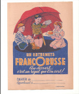 Protège Cahier FRANCORUSSE Un Entremets FRANCORUSSE Au Dessert C'est Régal Que L'on Sert! - Protège-cahiers