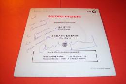 AUTOGRAPHE SUR 45 TOURS VINYLE  /  ANDRE PIERRE  °  LES SETOIS / A BALARUC LES BAINS - Autographes
