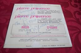 AUTOGRAPHE SUR 45 TOURS VINYLE  /  PIERRE PROVENCE ° MISTER PETALE / FLAMENCO DE GASTON - Autographes